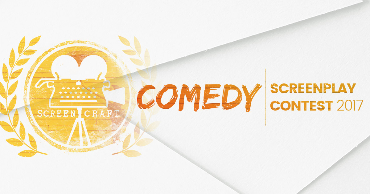 2017 ScreenCraft Comedy Screenplay Contest Winners Announced